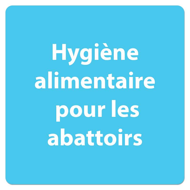 hygiene alimentaire abattoirs