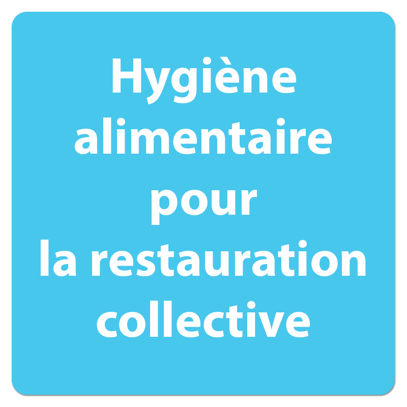 hygiene alimentaire restauration collective