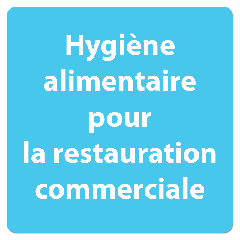 hygiene alimentaire restauration commerciale